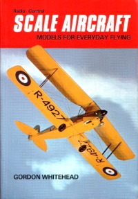 Scale Aircraft Models for Everyday Flying book cover