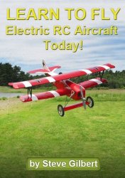 Learn To Fly Electric RC Aircraft Today